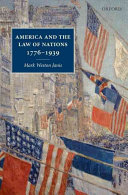 America and the Law of Nations 1776 1939