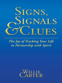 SIGNS  SIGNALS and CLUES