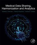 Medical Data Sharing  Harmonization and Analytics