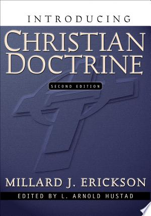 Download Introducing Christian Doctrine Free Books - Dlebooks.net
