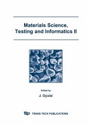 Materials Science  Testing and Informatics II