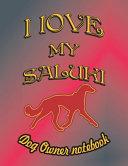 I Love My Saluki   Dog Owner Notebook