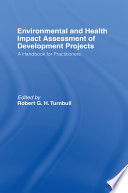 Environmental and Health Impact Assessment of Development Projects Book
