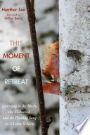 This Moment Of Retreat Book PDF
