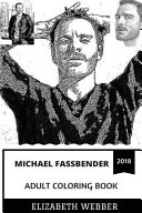 Michael Fassbender Adult Coloring Book
