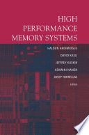 High Performance Memory Systems Book