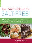 You Won't Believe It's Salt-Free Pdf/ePub eBook