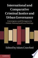 International And Comparative Criminal Justice And Urban Governance Book PDF