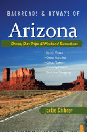 Backroads   Byways of Arizona  Drives  Day Trips   Weekend Excursions