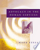 Cover of Advocacy in the Human Services