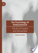 The Psychology of Embezzlement
