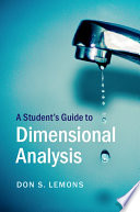 A Student s Guide to Dimensional Analysis Book