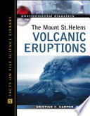 The Mount St  Helens Volcanic Eruptions