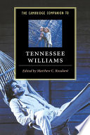The Cambridge Companion to Tennessee Williams