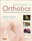 Introduction to Orthotics - E-Book