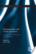 Photojournalism and Citizen Journalism Book