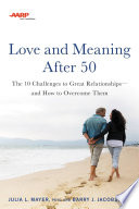 AARP Love and Meaning after 50