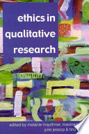 Ethics in Qualitative Research by Melanie L. Mauthner,Maxine Birch,Julie Jessop,Tina Miller PDF