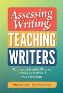 Assessing Writing, Teaching Writers