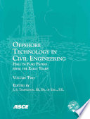 Offshore Technology in Civil Engineering  Volume Two Book