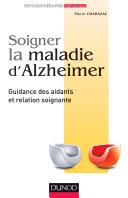 Soigner la maladie d'Alzheimer