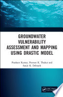 Groundwater Vulnerability Assessment and Mapping using DRASTIC Model Book