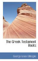The Greek Testament Roots