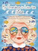 My Grandma Is Like the Sea
