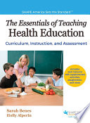 Essentials of Teaching Health Education , The