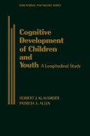 Cognitive Development of Children and Youth: A Longitudinal ...