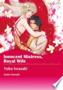 INNOCENT MISTRESS  ROYAL WIFE