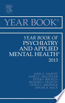 Year Book Of Psychiatry And Applied Mental Health 2013  Book PDF