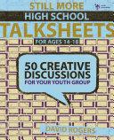 Still More High School Talksheets