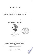 Letters from the United States  Cuba and Canada
