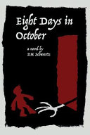 Eight Days in October Book PDF