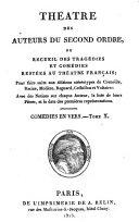 Théatre des auteurs du second ordre: Comédies en vers