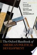 The Oxford Handbook of American Political Development Book