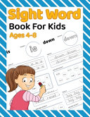 Sight Word Book For Kids Ages 4 8