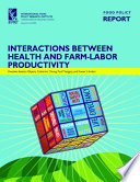 Interactions Between Health and Farm-Labor Productivity