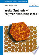 In situ Synthesis of Polymer Nanocomposites