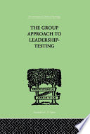 The Group Approach To Leadership Testing Book PDF