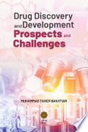 Drug Discovery and Development   Prospects and Challenges