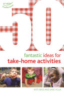 50 Fantastic Ideas for Take Home Activities