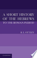 A Short History of the Hebrews to the Roman Period Book PDF