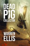 Dead Pig Collector [Pdf/ePub] eBook