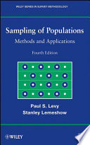"""Sampling of Populations: Methods and Applications"" by Paul S. Levy, Stanley Lemeshow"
