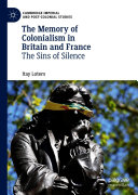 The Memory of Colonialism in Britain and France Pdf/ePub eBook