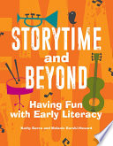 Storytime and Beyond  Having Fun with Early Literacy