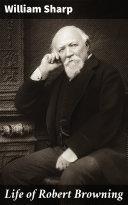 Life of Robert Browning Pdf/ePub eBook