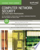 Change Your Career: Computer Network Security as Your New Profession /